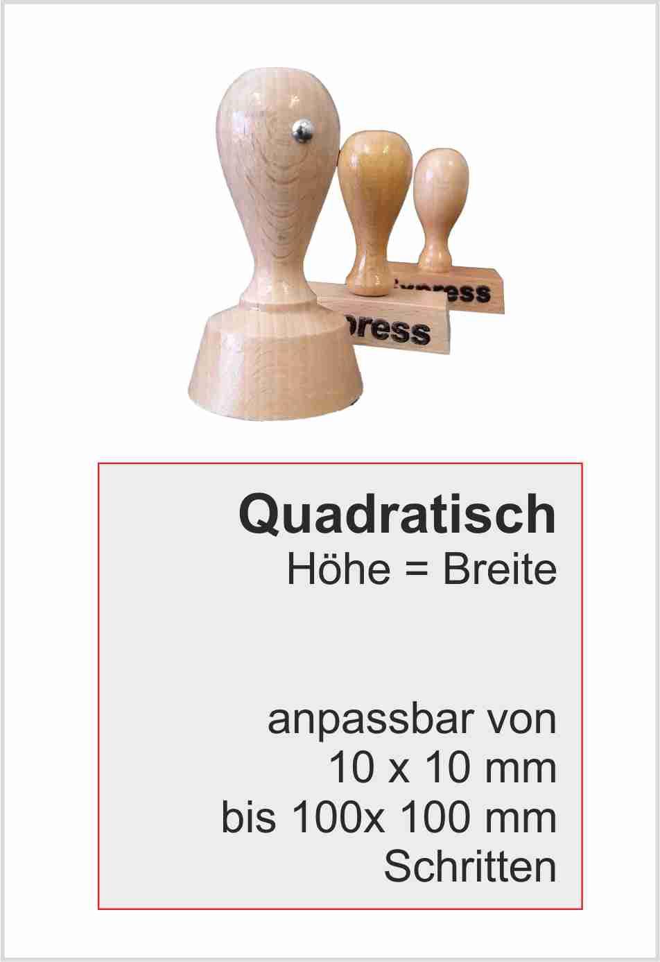 Holzstempel quadratisch Kantenlänge max 100 mm