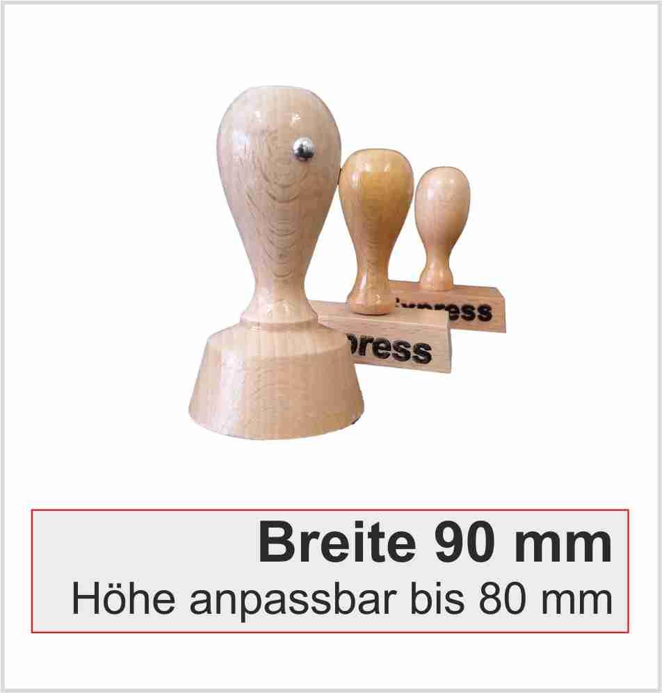Holzstempel   Breite 90mm